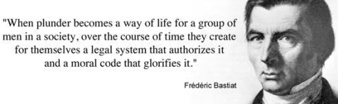 Bastiat Glorify Plunder