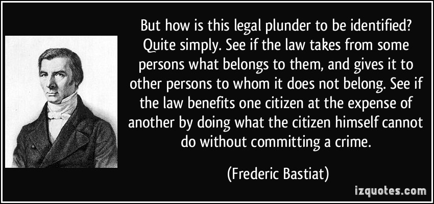 https://unpoliticallycorrect2016.files.wordpress.com/2014/12/bastiat-plunder.jpg